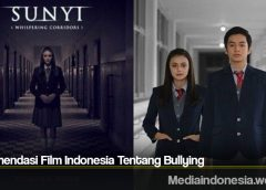 Rekomendasi Film Indonesia Tentang Bullying