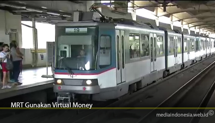 MRT Gunakan Virtual Money